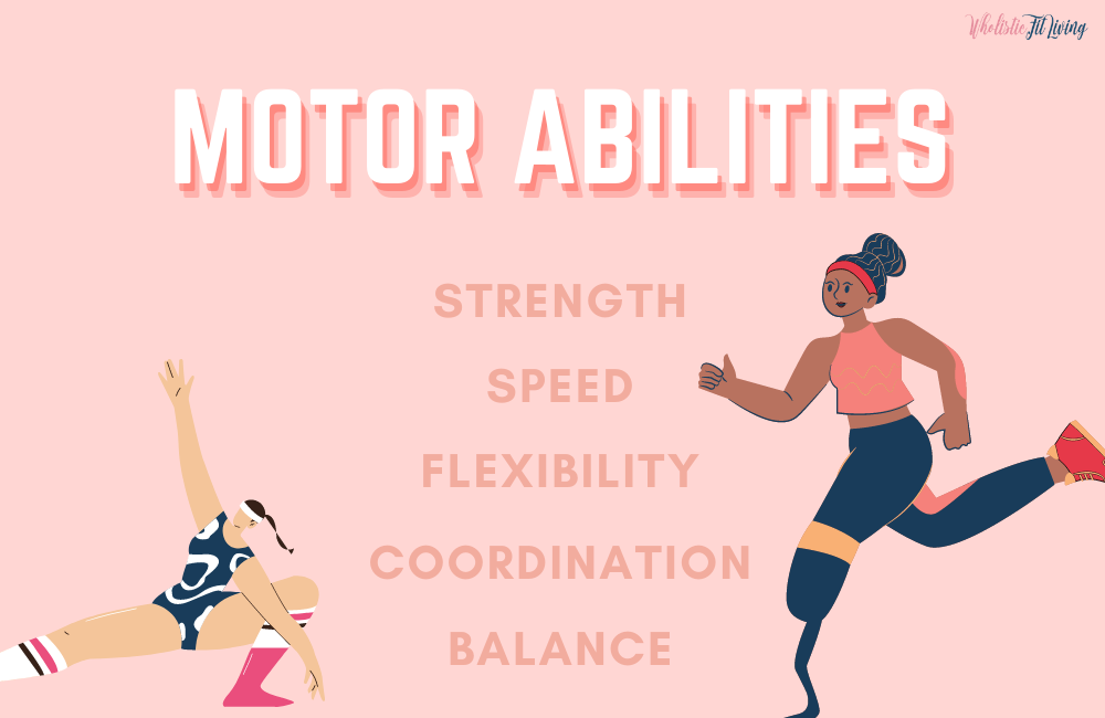 motor abilities enumerated